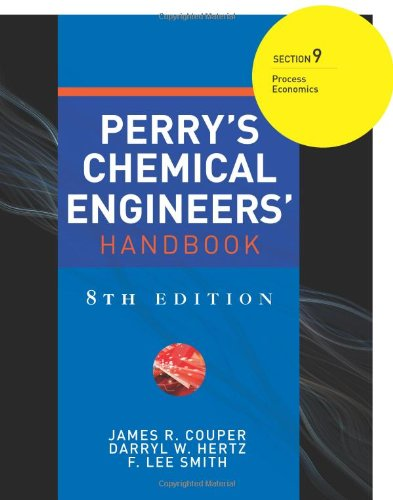 Perry's Chemical Engineers' Handbook 8/E Section 9:Process Economics