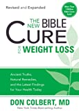img - for The New Bible Cure for Weight Loss: Ancient Truths, Natural Remedies, and the Latest Findings for Your Health Today book / textbook / text book