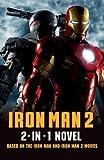 Iron Man 2: 2 in 1 Movie Novelization by Sunbird (2010-04-01)