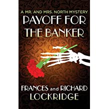 Payoff for the Banker (The Mr. and Mrs. North Mysteries Book 8)
