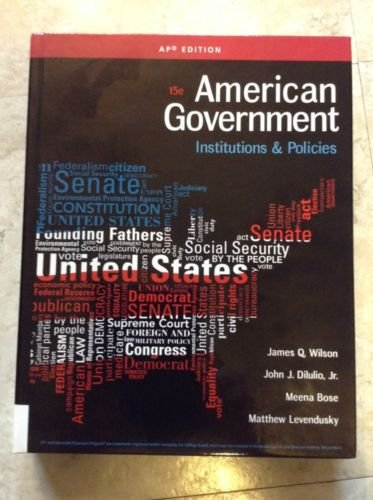 Read Online American Government: Institutions and Policies 15th Ed AP Edition pdf