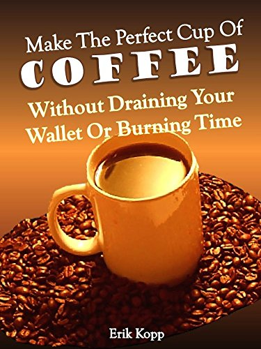 Make Perfect Cup Coffee Draining ebook product image