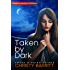 Taken by Dark: A Carolina Moon novella