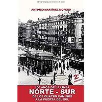 100 Años de la Línea Norte-Sur: De los