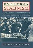 Everyday Stalinism, Sheila Fitzpatrick, 0195050002