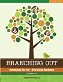 Branching Out Genealogy for 1st-3rd Grade Students Lessons 1-30, Jennifer Holik, 1938226143