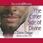 The Other Side of Divine | Vanessa Davis Griggs