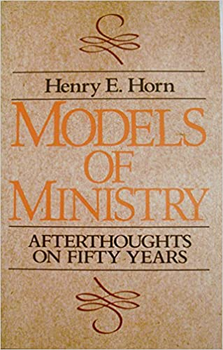 Hörbücher herunterladen ipod Models of Ministry: Afterthoughts on Fifty Years by Henry E. Horn iBook