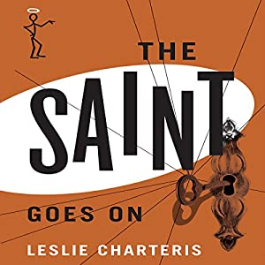 The Saint Goes On Audiobook