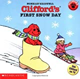 Clifford's First Snow Day (Clifford 8x8)