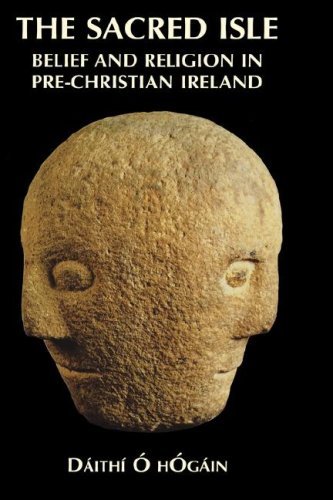 The Sacred Isle: Pre-Christian Religions in Ireland
