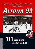 Altona 93: 111 Ligajahre im Auf und Ab