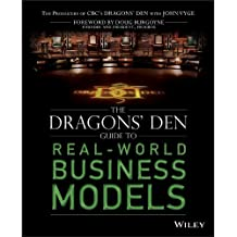 By John Vyge - The Dragons' Den Guide to Real-World Business Models