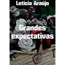 Grandes expectativas (Portuguese Edition)