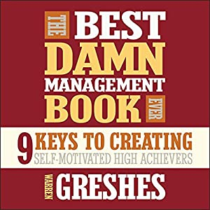 The Best Damn Management Book Ever Audiobook