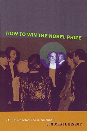 How to Win the Nobel Prize: An Unexpected Life in Science (The Jerusalem-Harvard Lectures)