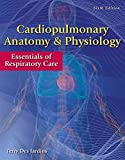 img - for Cardiopulmonary Anatomy & Physiology: Essentials of Respiratory Care book / textbook / text book