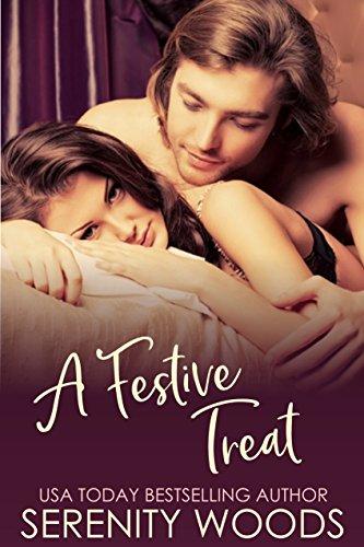A Festive Treat (Treats to Tempt You Book 5) (Christmas Festive Treats Most)