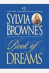 Sylvia Browne's Book of Dreams Kindle Edition