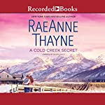 A Cold Creek Secret | RaeAnne Thayne