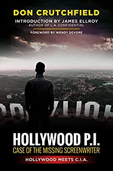 Hollywood P.I.: Case of The Missing Screenwriter by [Crutchfield, Don]