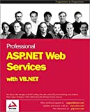 img - for Professional ASP.NET Web Services with VB.NET book / textbook / text book