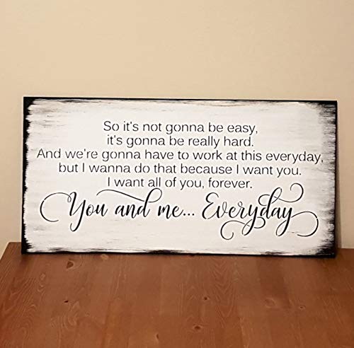 So its not Going to be Easy Going to be Really Hard You and me Everyday The Notebook Quote Romantic Wood Painted Sign Gift Wedding (Its Not Going To Be Easy The Notebook)