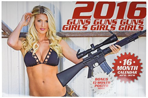 Guns and Girls Deluxe Wall Calendar by Kelly`s Motorcycle...