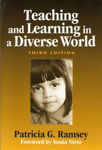 Teaching and Learning in a Diverse World: Multicultural Education for Young Children (Early Childhood Education)