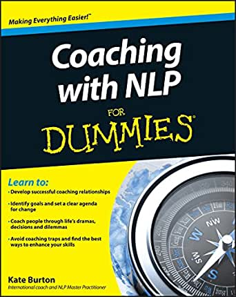 Coaching With NLP For Dummies (English Edition) eBook: Kate ...