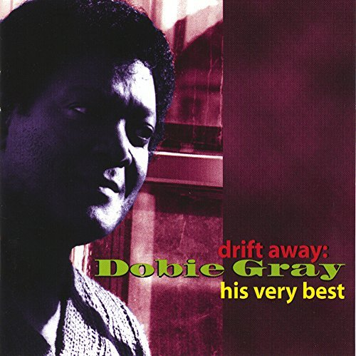 Drift Away With Dobie Gray: His Very Best by Gray, Dobie (1996) Audio CD