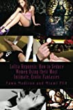 Lolita Hypnosis: How to Seduce Women Using their Most Intimate, Erotic Sexual Fantasies (Volume 1)