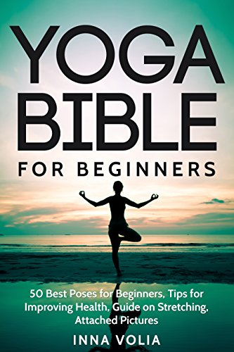 Yoga Bible For Beginners by Inna Volia ebook deal