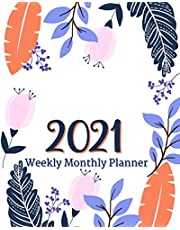 2021 Weekly Monthly Planner: Perfect Personal Organizer for School, Home & Office   Agenda Schedule Calendar with Holidays, (Floral Student Planner)