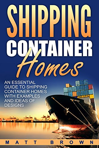 Shipping Container Homes: An Essential Guide to Shipping Container ...