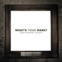 What's Your Mark?, Paperback