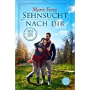 Sehnsucht nach dir (Lost in Love. Die Green-Mountain-Serie 5) (German Edition)