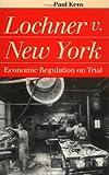 Lochner vs. New York, Paul Kens, 0700609199