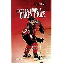 C'est la faute à Carey Price T3 (C'est la faute à)