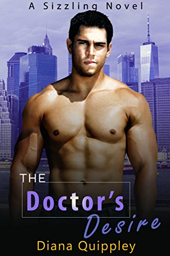 The Doctor's Desire (A Sizzling Novel)
