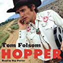Hopper: A Journey into the American Dream Audiobook by Tom Folsom Narrated by Ray Porter