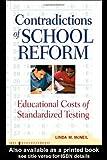 Contradictions of School Reform, Linda McNeil, 0415920744