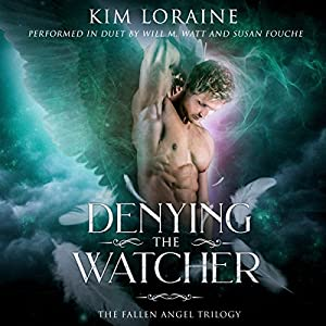 Denying the Watcher Audiobook by Kim Loraine Narrated by Susan Fouche, Will M. Watt