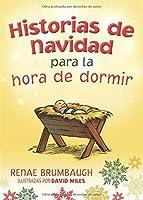 Historias De Navidad Para La Hora De Dormir =