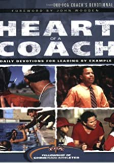 The Heart Of A Coach Daily Devotions For Leading By Example