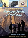 img - for Yosemite National Park: Harrowing Ascent of Half Dome (Adventures with the Parkers) book / textbook / text book