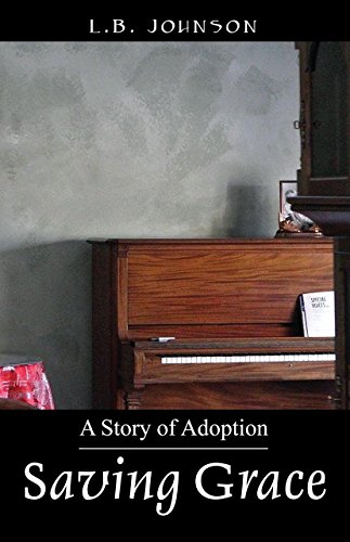 Saving Grace: A Story of Adoption