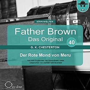 Der Rote Mond von Meru (Father Brown - Das Original 40) Hörbuch
