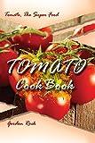 dry chilies - Tomato Cookbook: Tomato, The Super Food