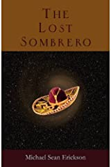 The Lost Sombrero by Michael Sean Erickson (2012-11-12) Mass Market Paperback
